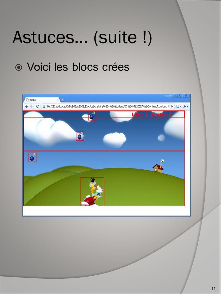 Astuces… (suite !) Voici les blocs crées 11