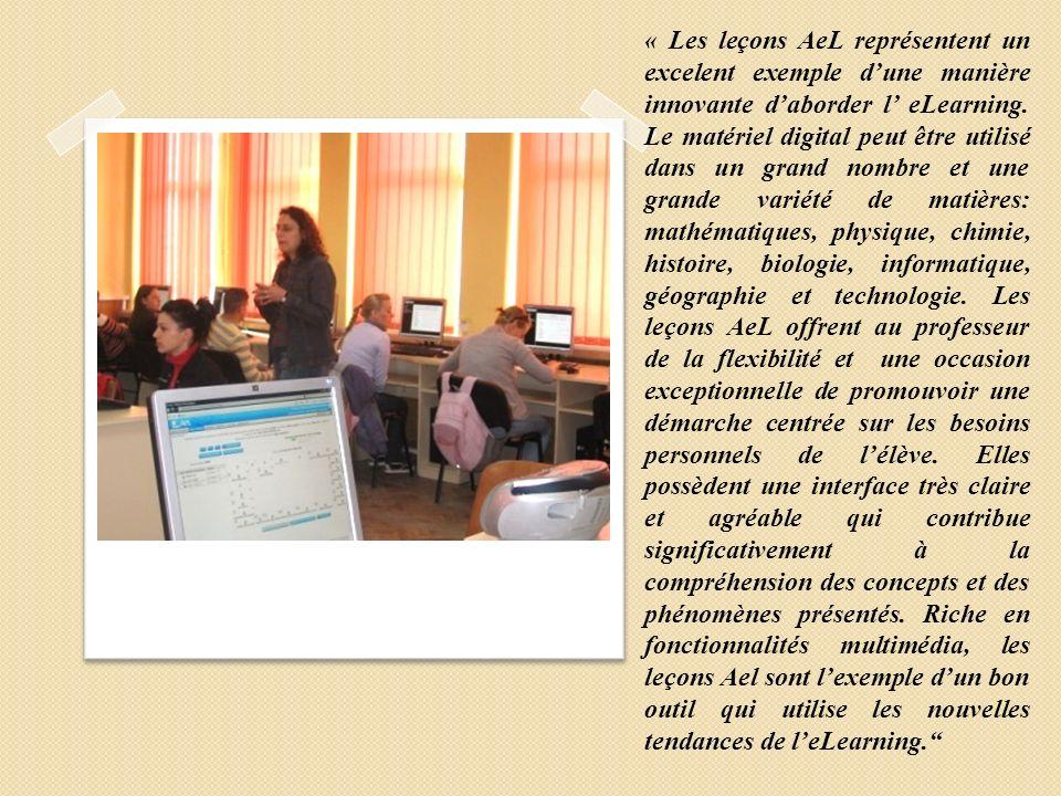 « Les leçons AeL représentent un excelent exemple dune manière innovante daborder l eLearning. Le matériel digital peut être utilisé dans un grand nom
