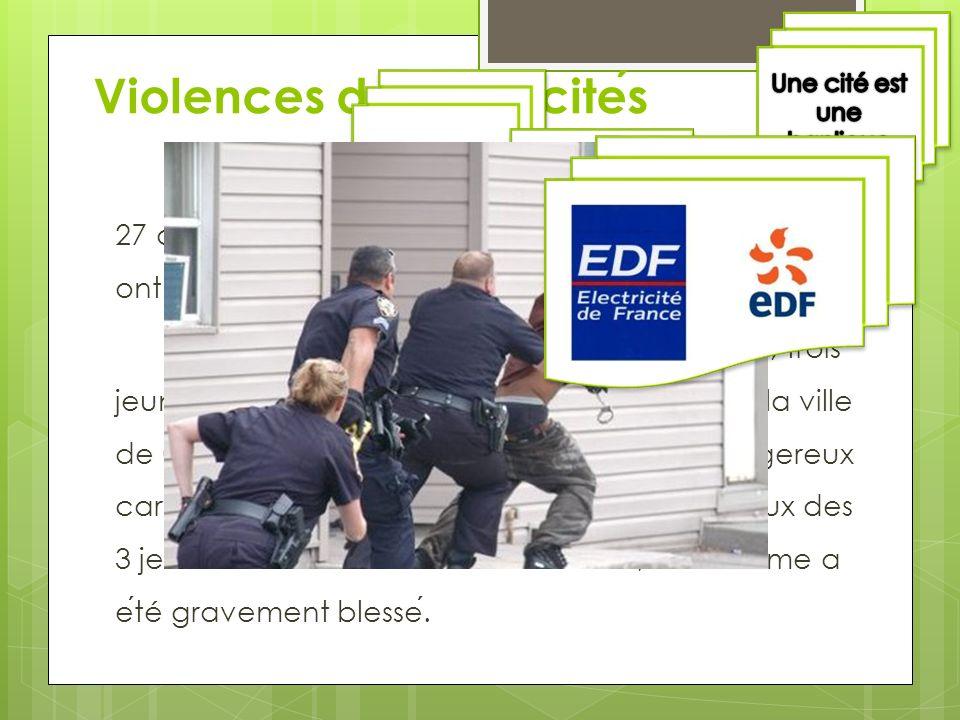 Violences dans les cites Apre ̀ s la mort de deux jeunes, electrocutes le 27 octobre dans un local EDF, une dizaine de cites ont connu des emeutes. Cr