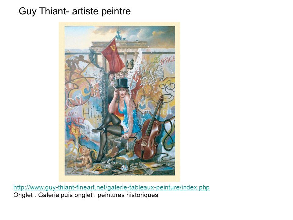 Guy Thiant- artiste peintre http://www.guy-thiant-fineart.net/galerie-tableaux-peinture/index.php Onglet : Galerie puis onglet : peintures historiques