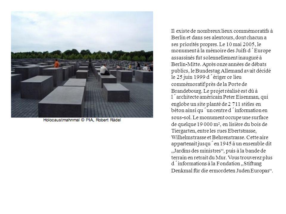 Il existe de nombreux lieux commémoratifs à Berlin et dans ses alentours, dont chacun a ses priorités propres. Le 10 mai 2005, le monument à la mémoir