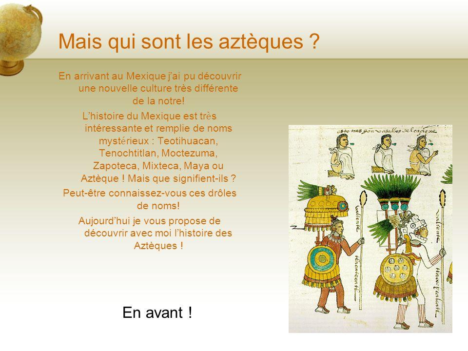 Voyage au pays des Aztèques