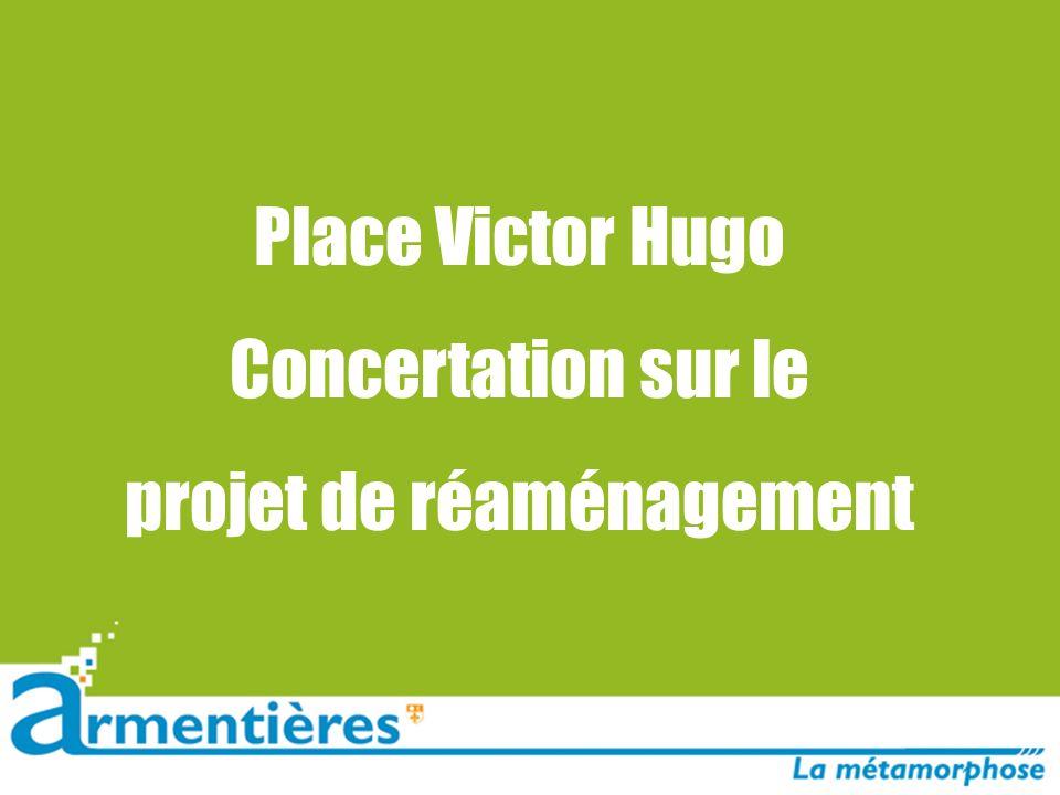 Place Victor Hugo Concertation sur le projet de réaménagement