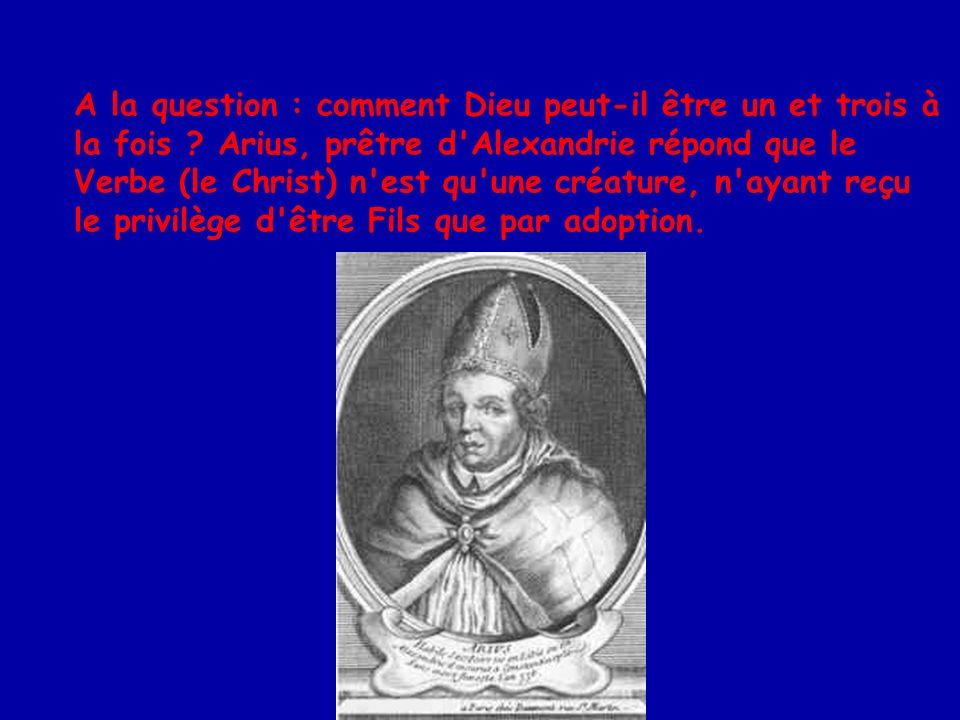 La crise se propage dans tout l Orient au point que l empereur Constantin décidera d intervenir en convoquant un concile