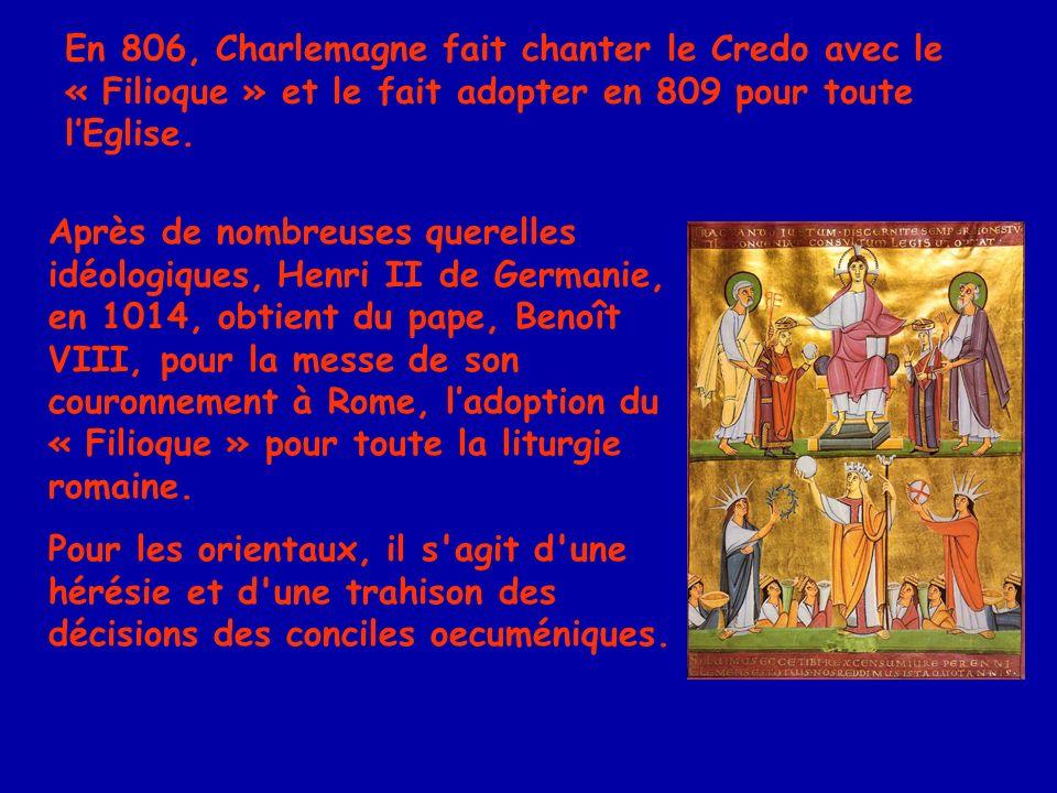 Le « Filioque » joua un rôle important au cours des événements de 1054, lorsque des représentants des Églises orientales et occidentales sexcommunièrent mutuellement.