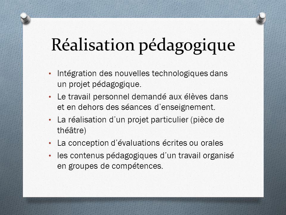 Réalisation pédagogique Intégration des nouvelles technologiques dans un projet pédagogique.