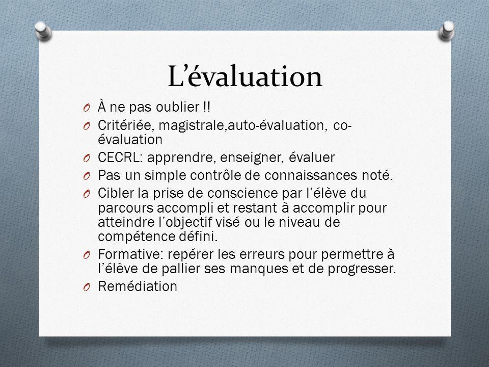 Lévaluation O À ne pas oublier !.