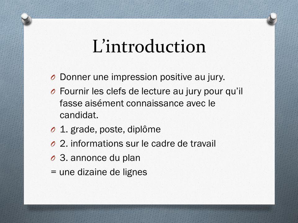 Lintroduction O Donner une impression positive au jury.