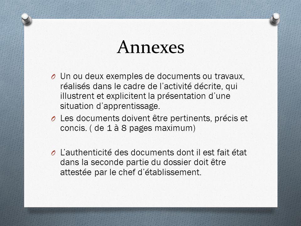 Annexes O Un ou deux exemples de documents ou travaux, réalisés dans le cadre de lactivité décrite, qui illustrent et explicitent la présentation dune situation dapprentissage.