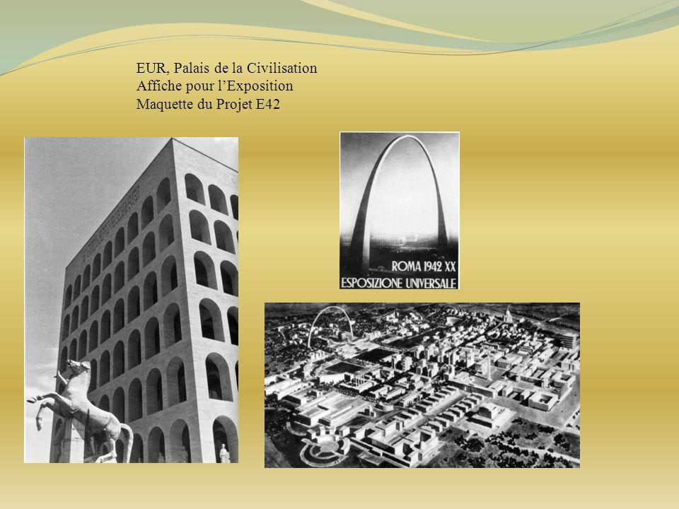 EUR, Palais de la Civilisation Affiche pour lExposition Maquette du Projet E42