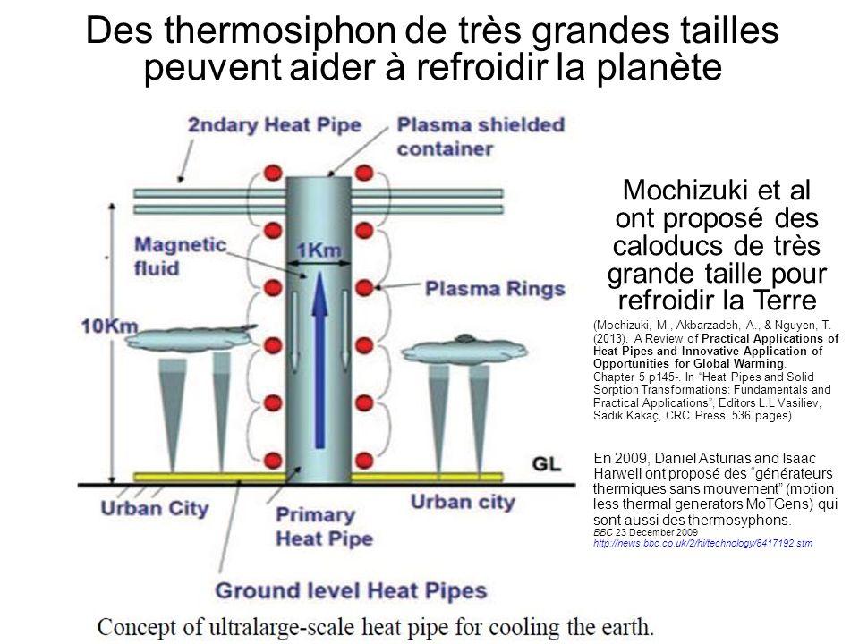Des thermosiphon de très grandes tailles peuvent aider à refroidir la planète Mochizuki et al ont proposé des caloducs de très grande taille pour refr