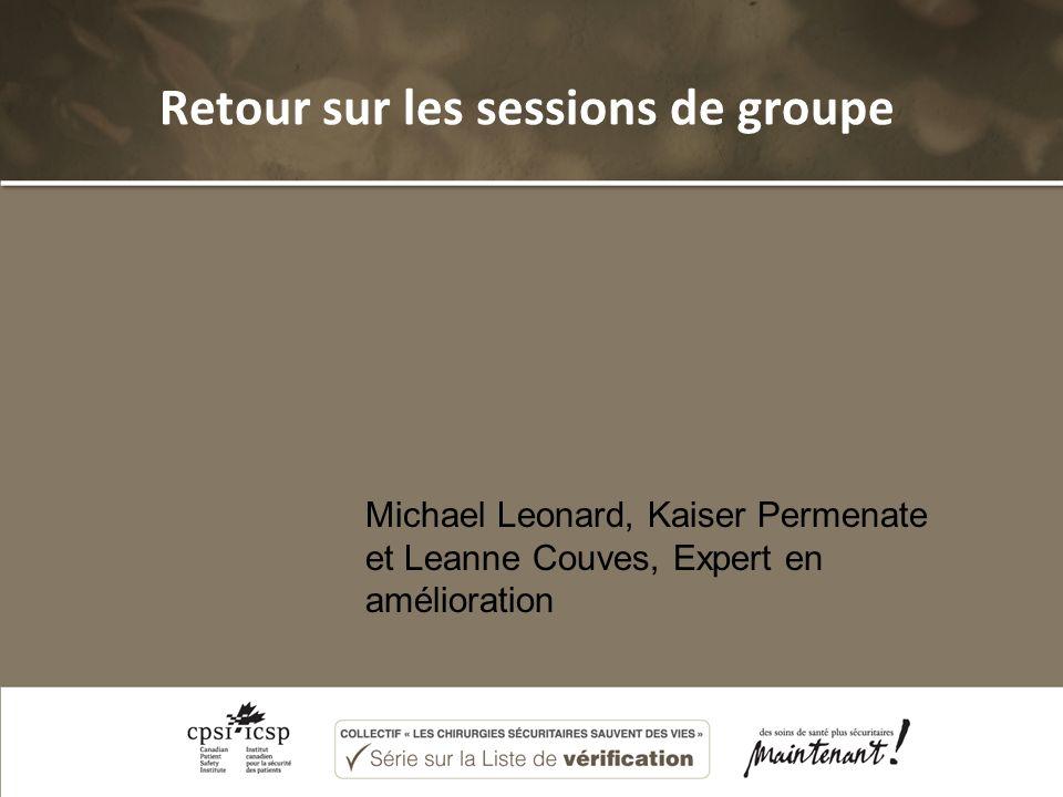 Retour sur les sessions de groupe Michael Leonard, Kaiser Permenate et Leanne Couves, Expert en amélioration