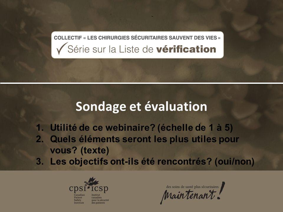 Sondage et évaluation 1.Utilité de ce webinaire.
