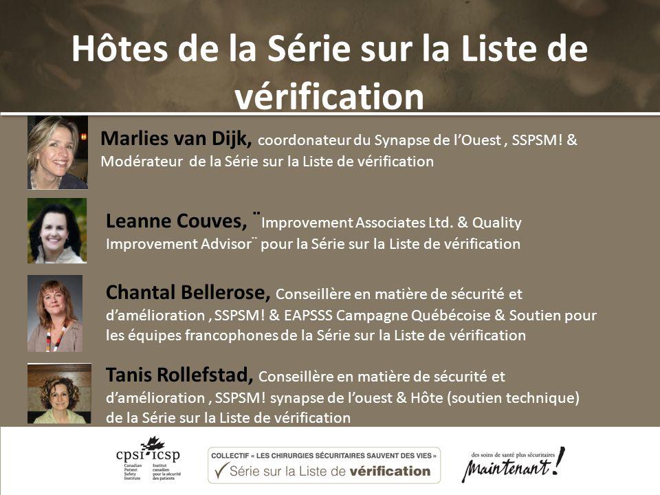 Hôtes de la Série sur la Liste de vérification Marlies van Dijk, coordonateur du Synapse de lOuest, SSPSM.