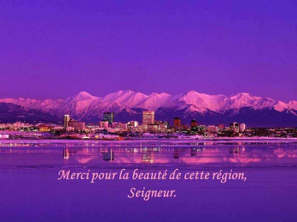 Merci pour la beauté de cette région, Seigneur.