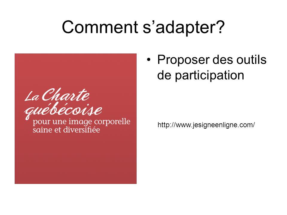 Comment sadapter Proposer des outils de participation http://www.jesigneenligne.com/