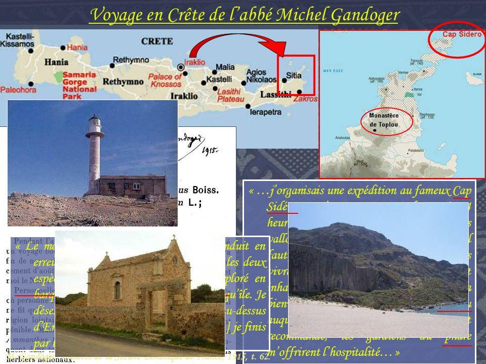 « …jorganisais une expédition au fameux Cap Sidéro… Cest une course de 13 à 14 heures à dos de mulet à travers les âpres vallonnements qui hérissent la presquîle.