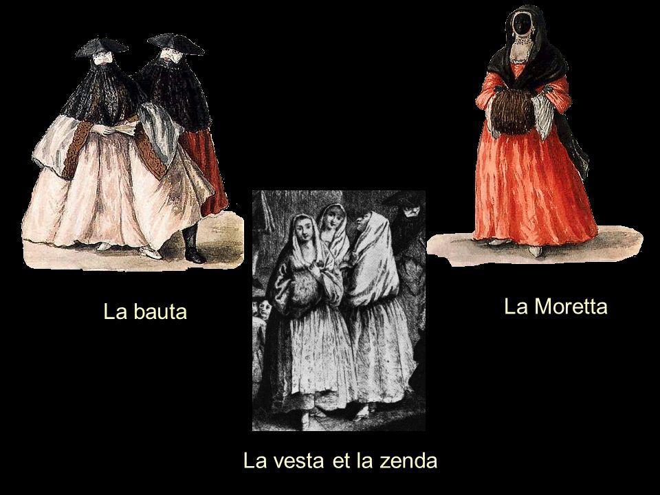 La bauta La Moretta La vesta et la zenda
