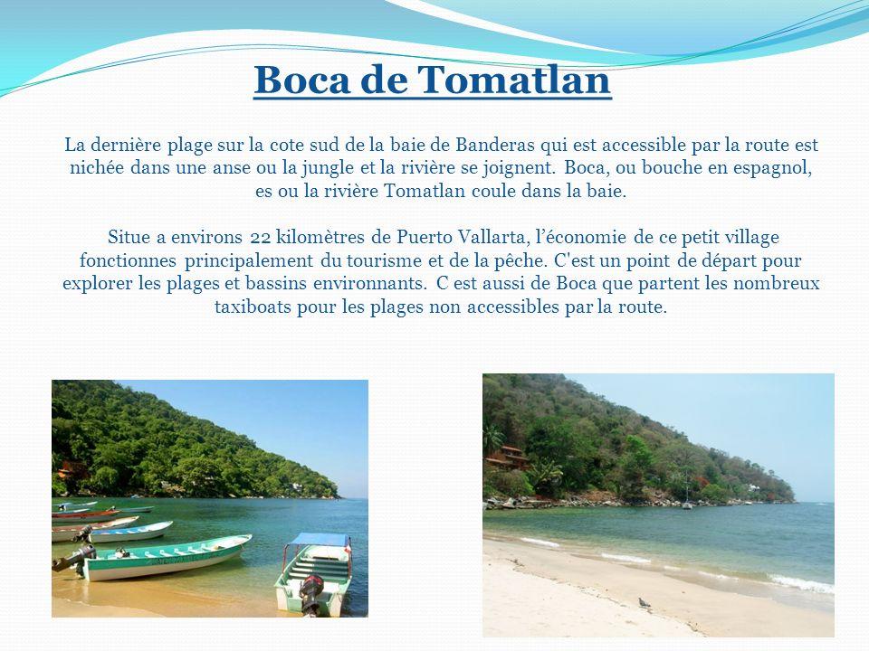Boca de Tomatlan La dernière plage sur la cote sud de la baie de Banderas qui est accessible par la route est nichée dans une anse ou la jungle et la rivière se joignent.