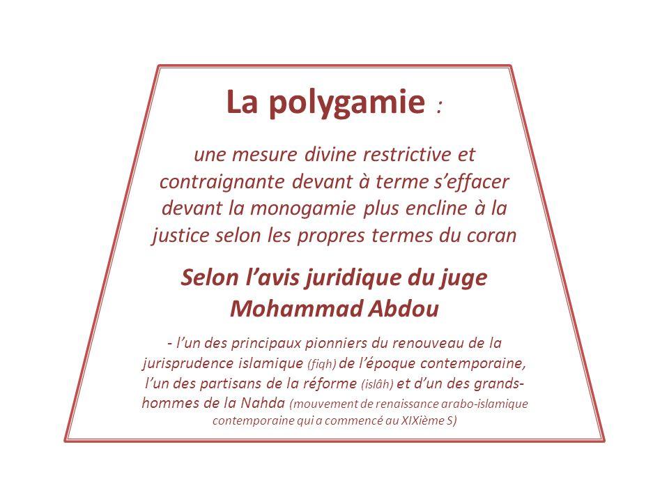 La polygamie : une mesure divine restrictive et contraignante devant à terme seffacer devant la monogamie plus encline à la justice selon les propres