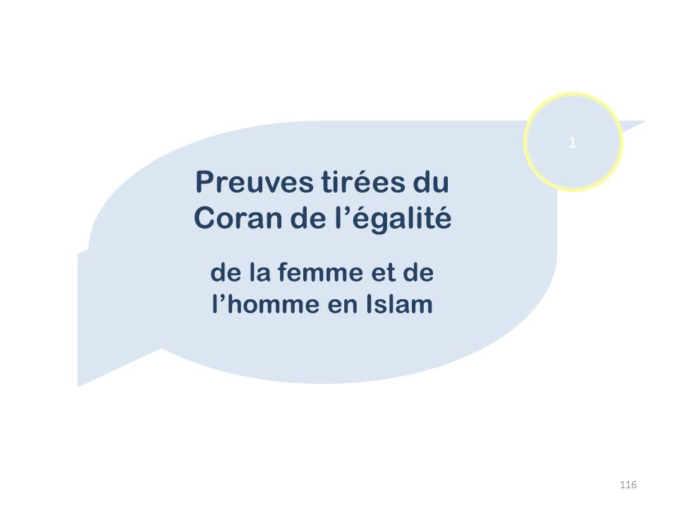 116 Preuves tirées du Coran de légalité de la femme et de lhomme en Islam 1