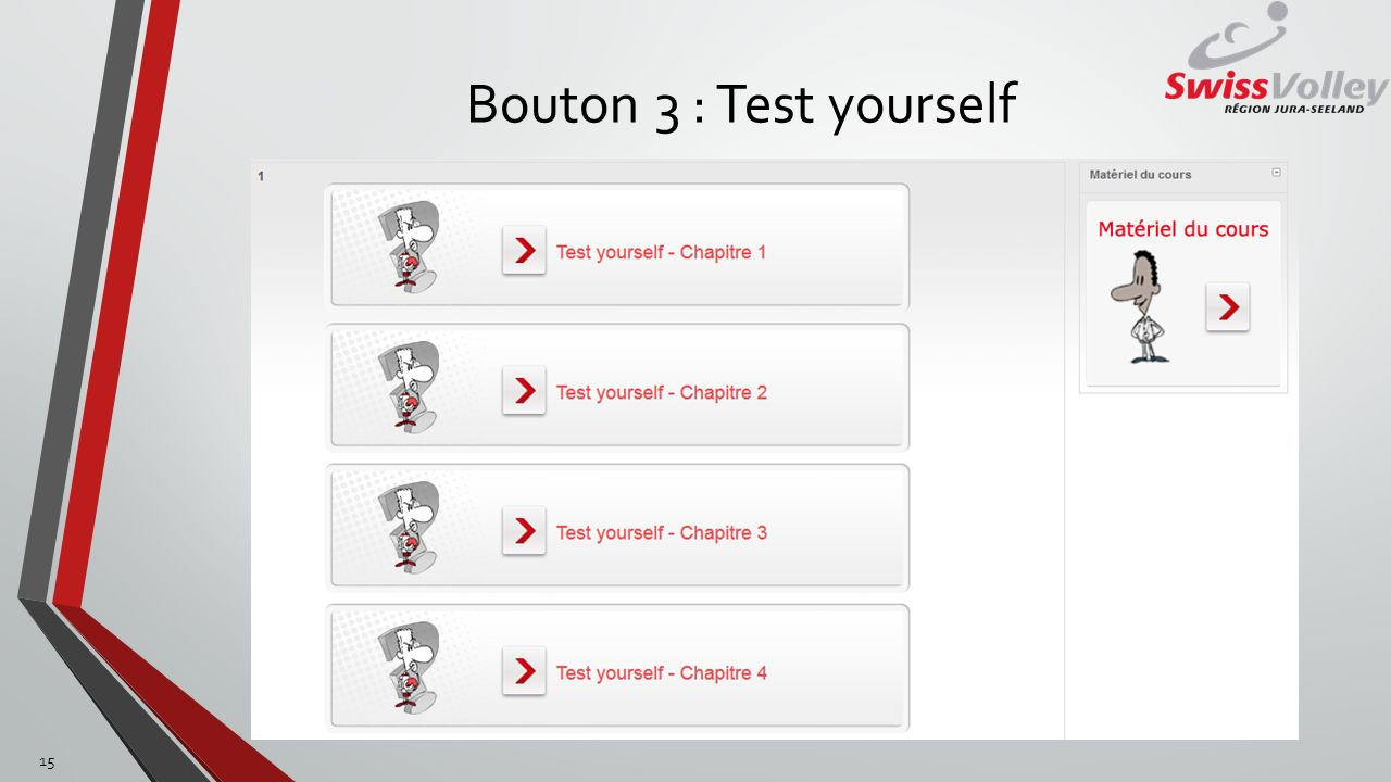 Bouton 3 : Test yourself 15