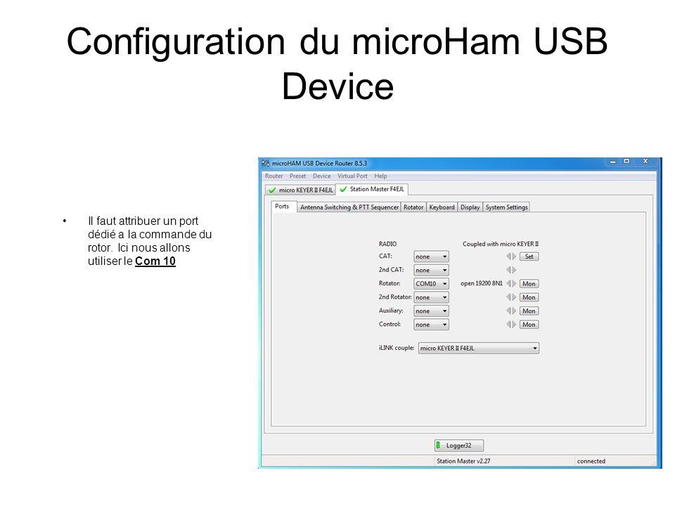 Configuration du microHam USB Device Il faut attribuer un port dédié a la commande du rotor. Ici nous allons utiliser le Com 10