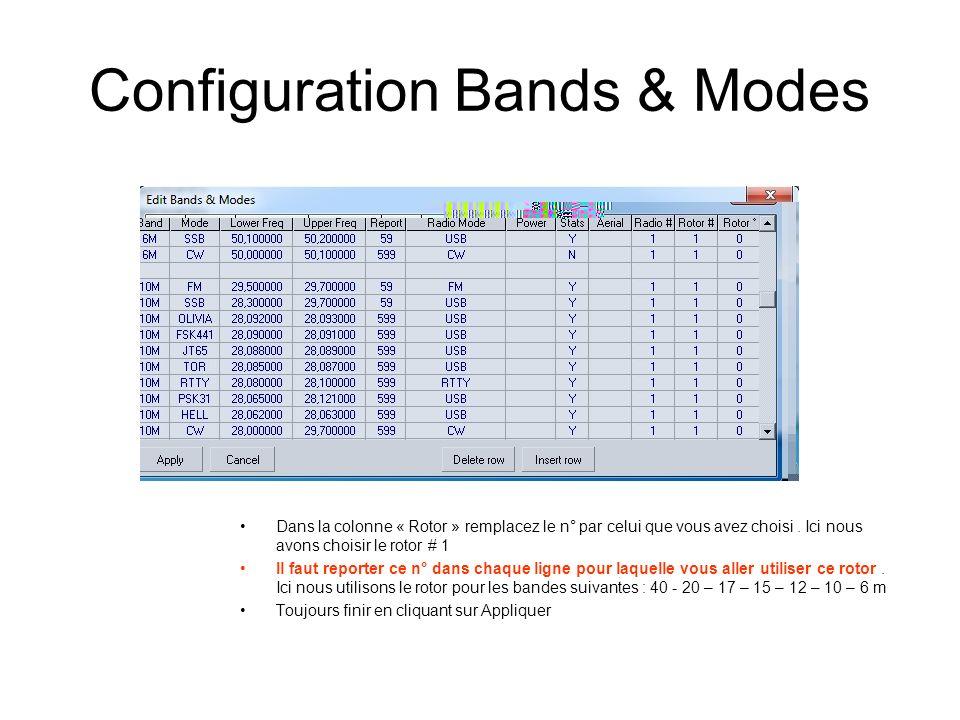 Configuration Bands & Modes Dans la colonne « Rotor » remplacez le n° par celui que vous avez choisi. Ici nous avons choisir le rotor # 1 Il faut repo