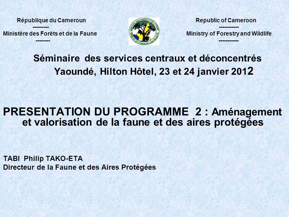 République du Cameroun Republic of Cameroon --------- ----------- Ministère des Forêts et de la Faune Ministry of Forestry and Wildlife -------- -----