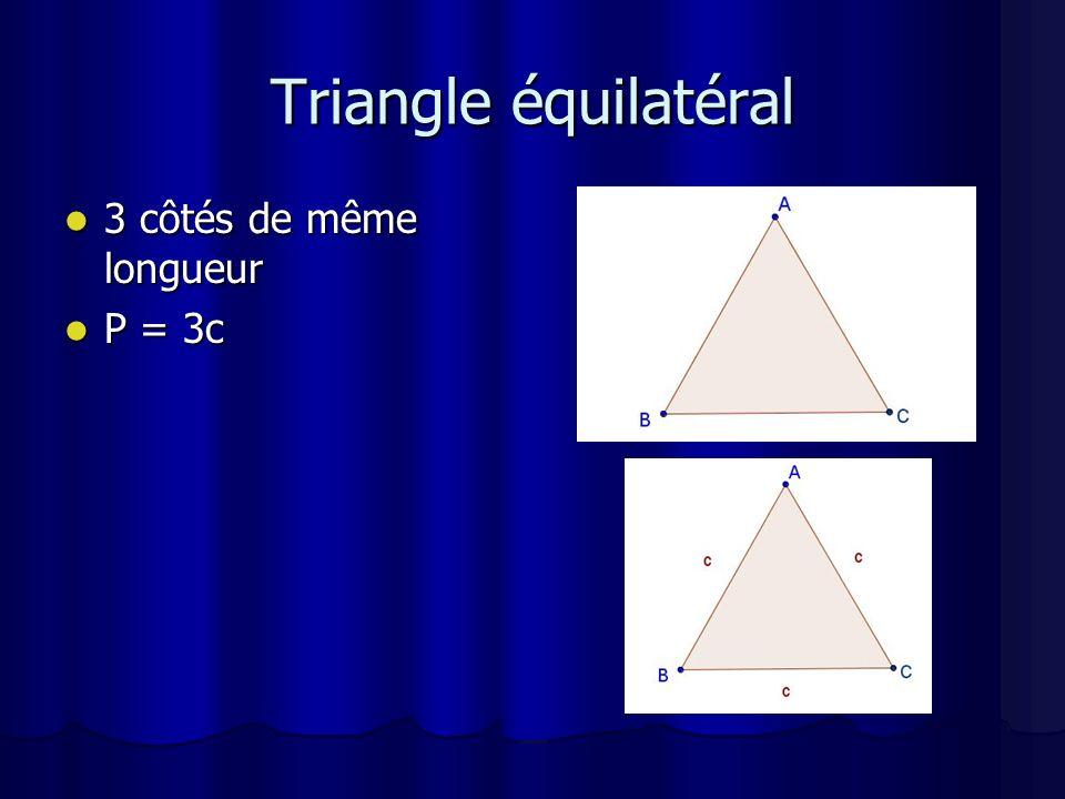 Trapèze 2 côtés deux à deux de même longueur.2 côtés deux à deux de même longueur.