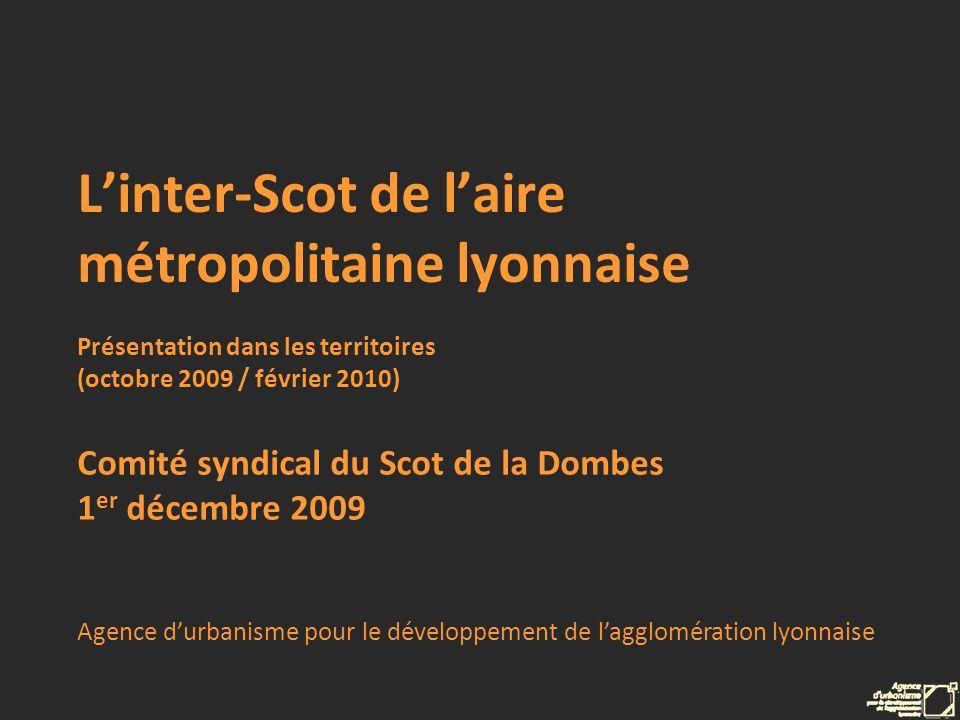 Linter-Scot de laire métropolitaine lyonnaise 2009-2010 … La mise en œuvre des orientations communes Développement de projet sur la base des quatre « figures » : Liaisons vertes Zones économiques métropolitaines RER - Quartiers gares Urbanisme de qualité (polarités)