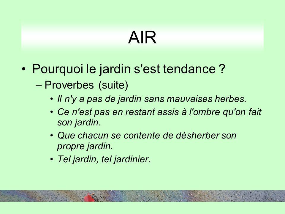 AIR Pourquoi le jardin s est tendance .