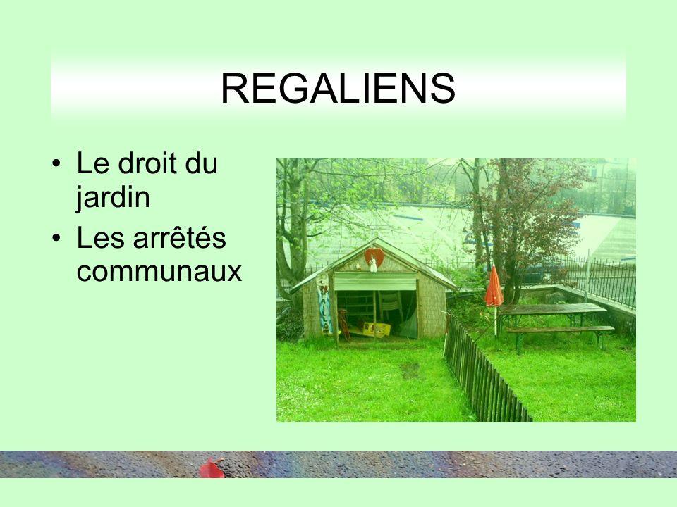 Le droit du jardin Les arrêtés communaux