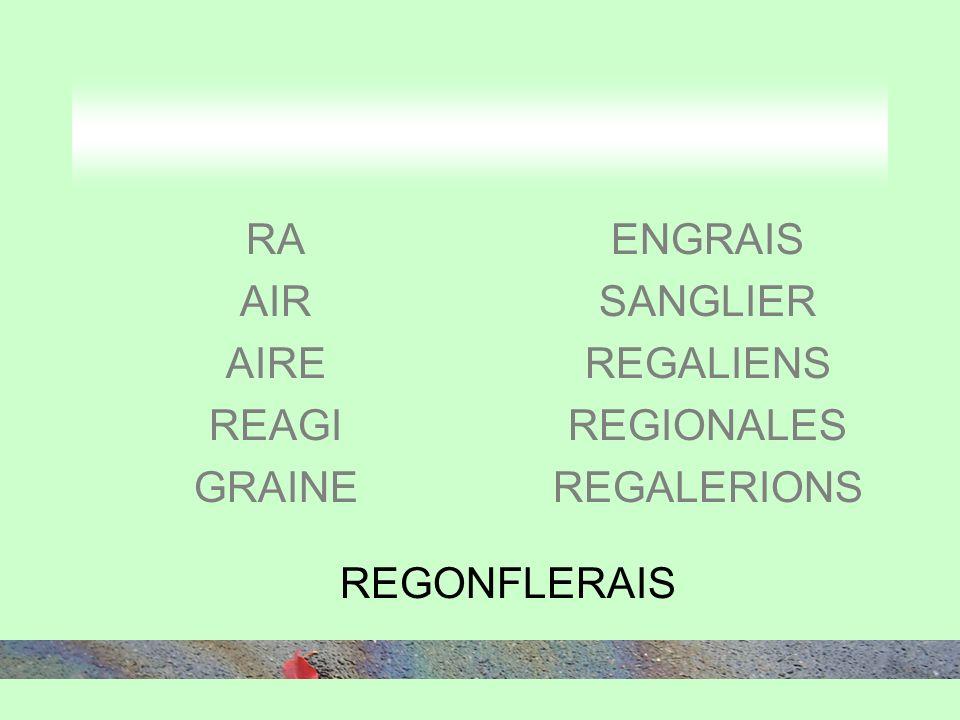 RA AIR AIRE REAGI GRAINE ENGRAIS SANGLIER REGALIENS REGIONALES REGALERIONS REGONFLERAIS