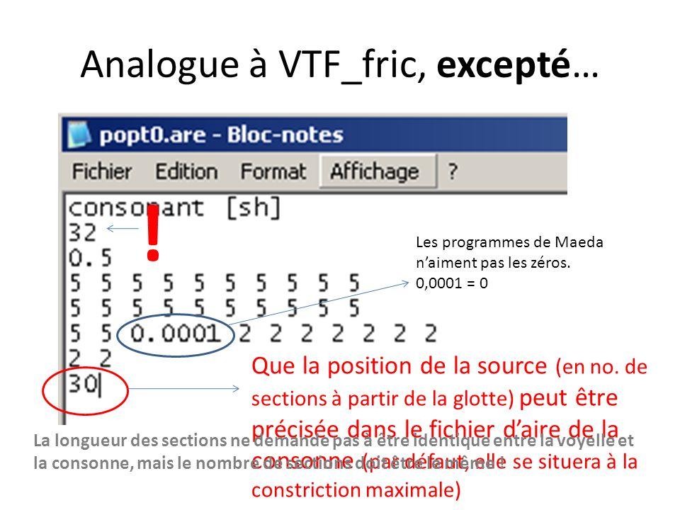 Fonctions daire (analogues à VTF_fric) Mention consonne ou voyelle Nombre total de sections Longueur de chacune des sections (cm) Aire de toutes les s