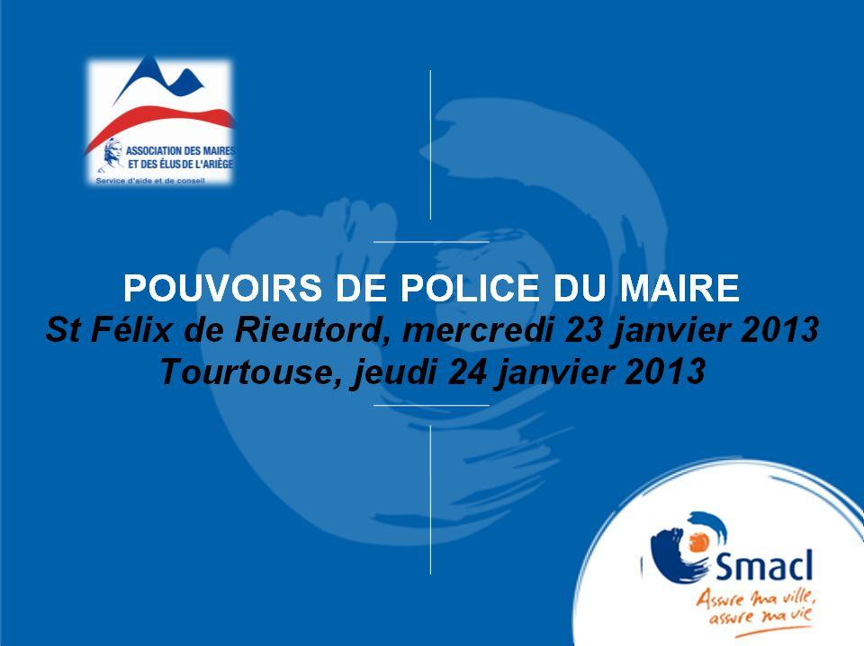 POUVOIRS DE POLICE DU MAIRE