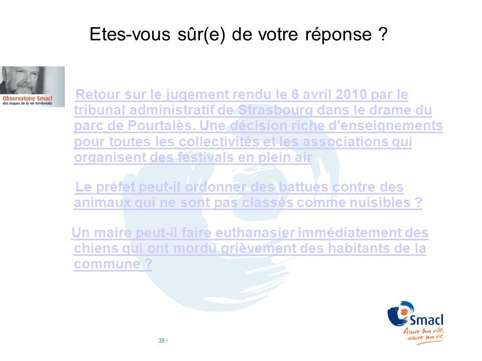 Etes-vous sûr(e) de votre réponse ? Retour sur le jugement rendu le 6 avril 2010 par le tribunal administratif de Strasbourg dans le drame du parc de