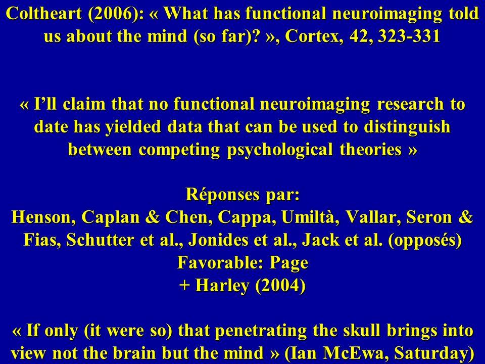 La psychologie cognitive est nécessaire pour permettre à la neuroscience cognitive de formuler les questions de recherche appropriées Par exemple, est-ce que la reconnaissance visuelle des mots implique le calcul dune représentation indépendante de la casse.
