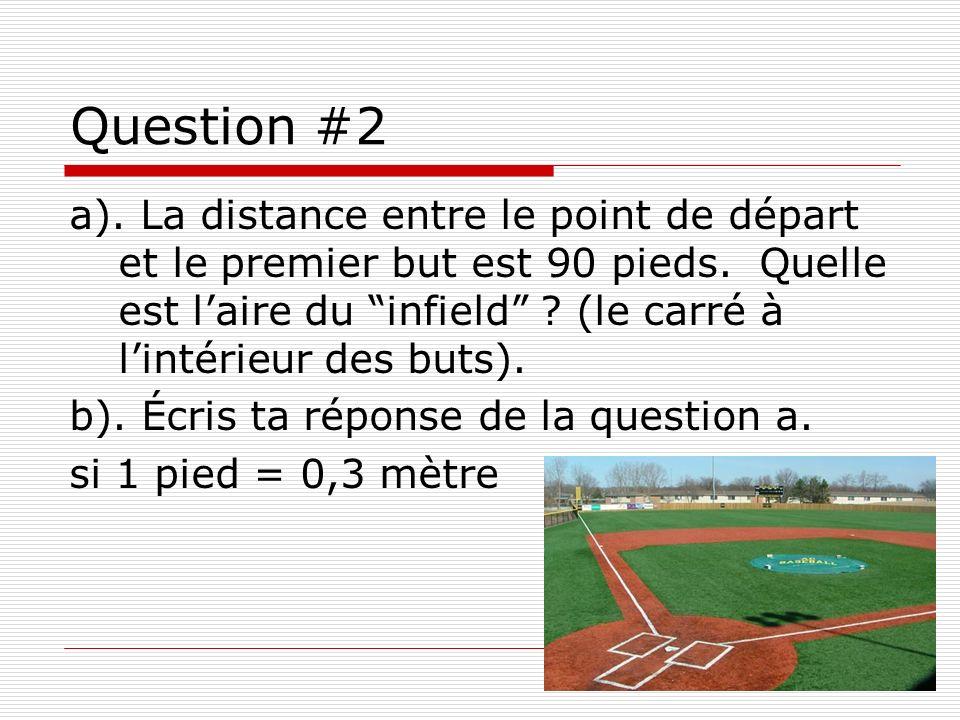 Question #3 Devin adore jouer au jeu déchecs.Il sait aussi que lair du tableau est de 169 cm².