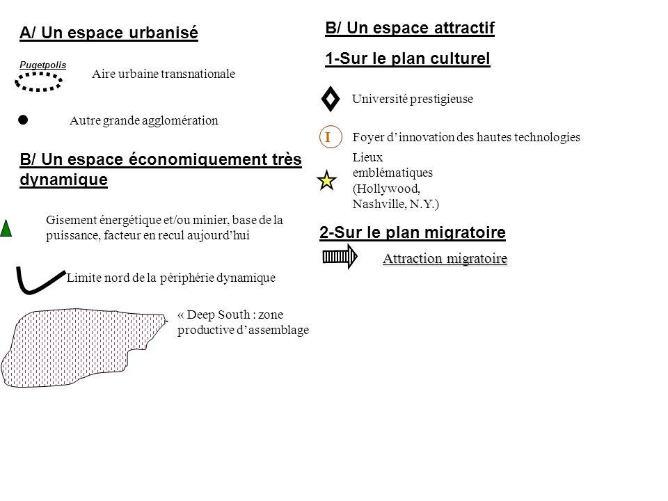 Autre grande agglomération Aire urbaine transnationale Pugetpolis A/ Un espace urbanisé B/ Un espace économiquement très dynamique Gisement énergétiqu