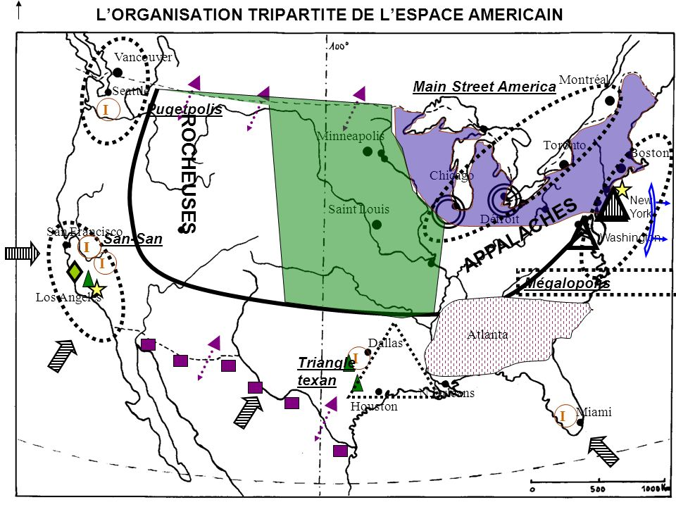 Seattle Dallas Houston Miami Atlanta LORGANISATION TRIPARTITE DE LESPACE AMERICAIN Vancouver N.Orléans Boston Minneapolis Saint Louis Los Angeles Mont