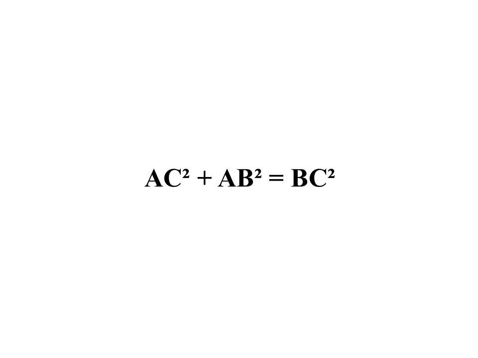 AC² + AB² = BC²
