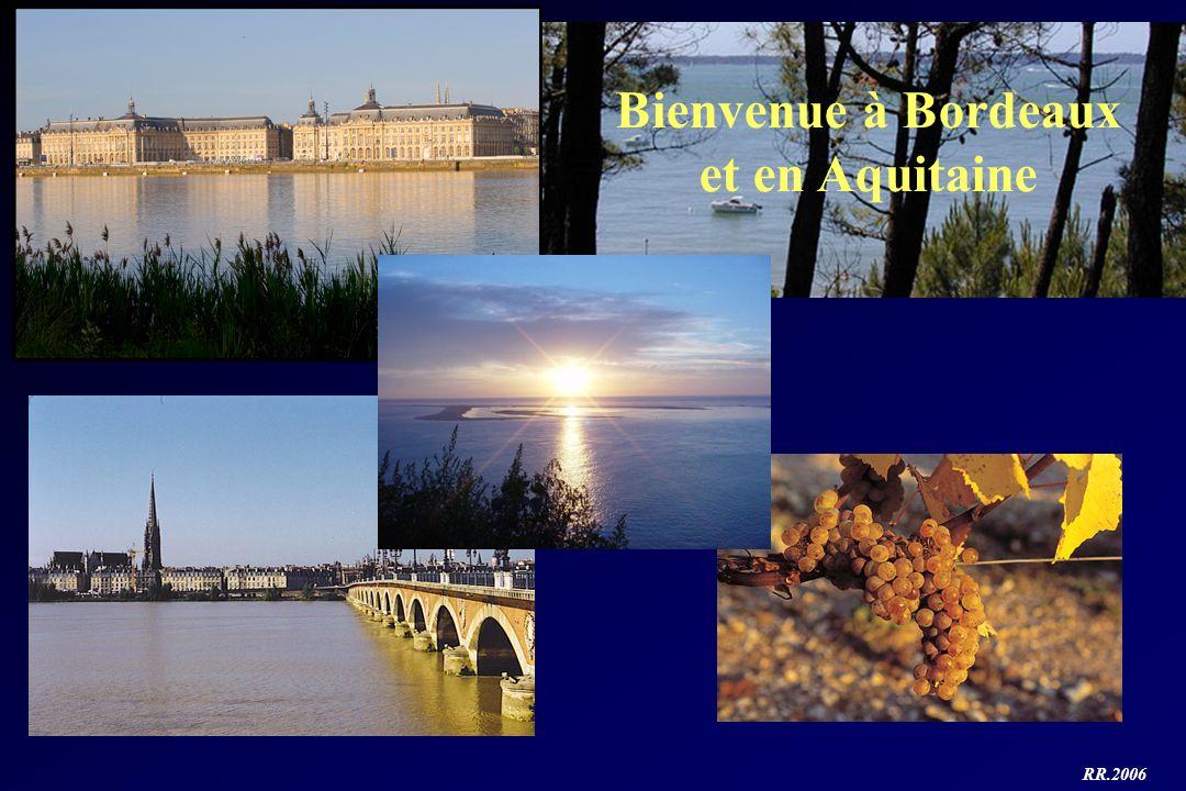 RR.2006 Bienvenue à Bordeaux et en Aquitaine