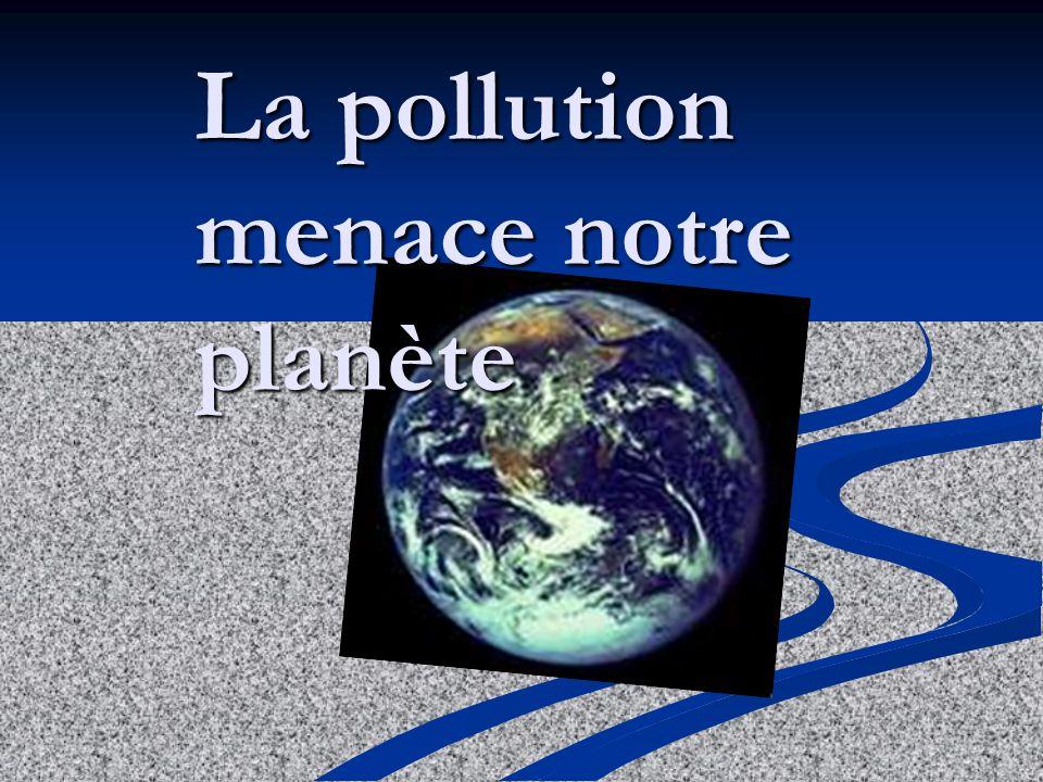 La pollution ce nest pas seulement le problème de notre société,elle représente la réalité du monde entier.