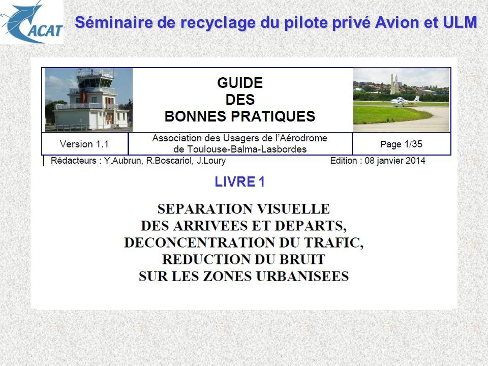 Séminaire de recyclage du pilote privé Avion et ULM LIVRE 1