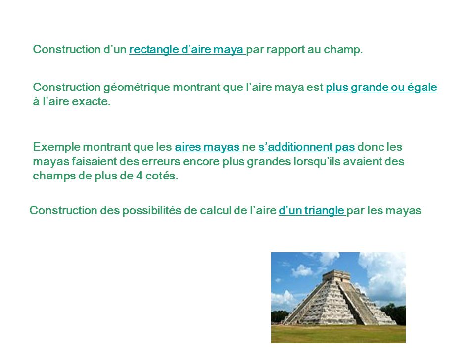 Exemple montrant que les aires mayas ne sadditionnent pas donc les mayas faisaient des erreurs encore plus grandes lorsquils avaient des champs de plu