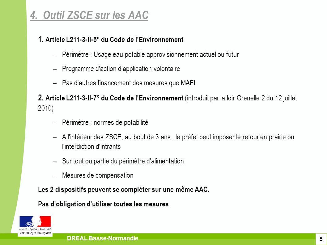5 DREAL Basse-Normandie 1. Article L211-3-II-5° du Code de l'Environnement – Périmètre : Usage eau potable approvisionnement actuel ou futur – Program