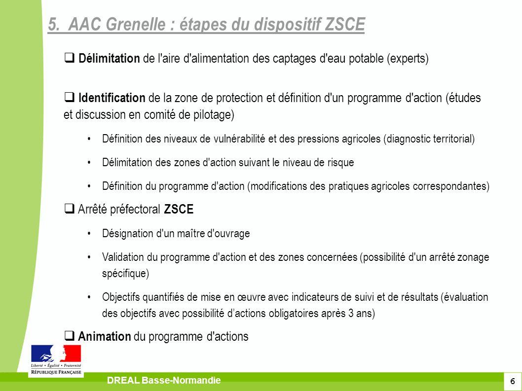 6 DREAL Basse-Normandie Délimitation de l'aire d'alimentation des captages d'eau potable (experts) Identification de la zone de protection et définiti