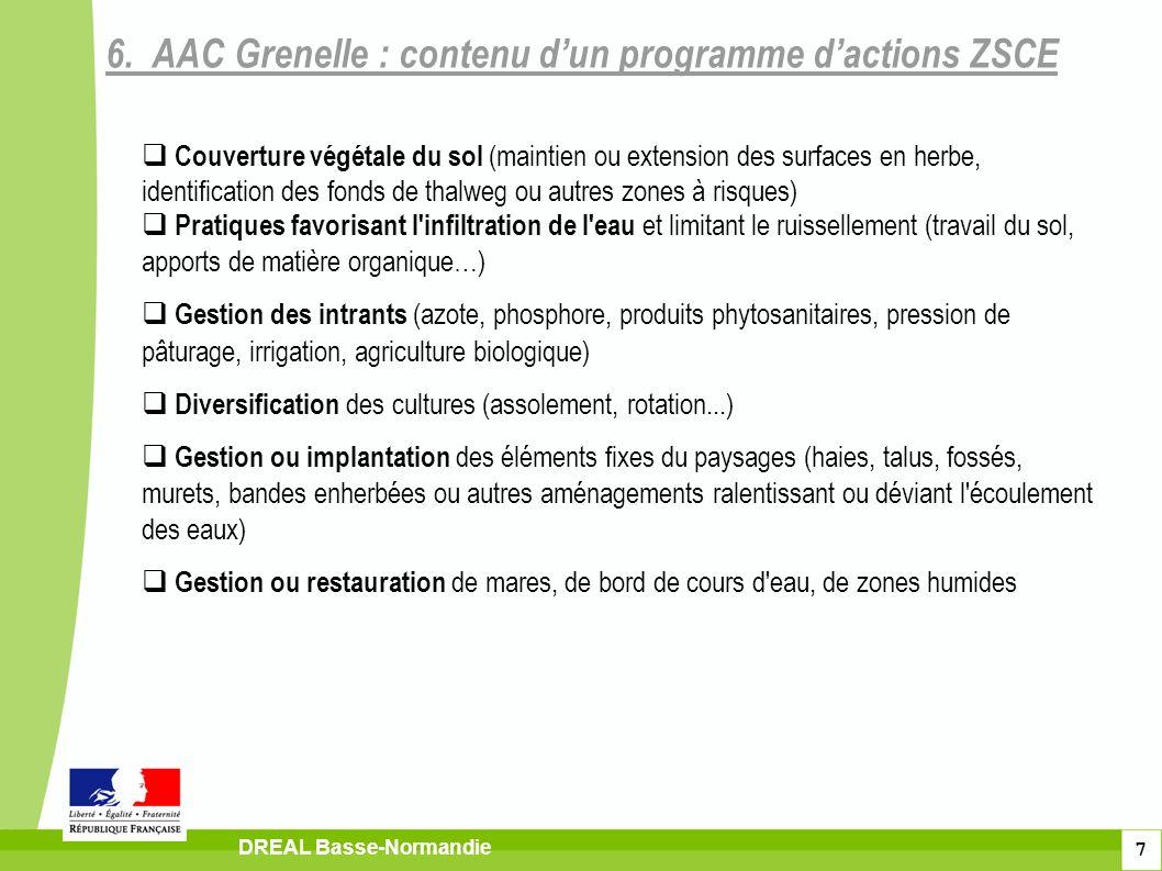 7 DREAL Basse-Normandie Couverture végétale du sol (maintien ou extension des surfaces en herbe, identification des fonds de thalweg ou autres zones à