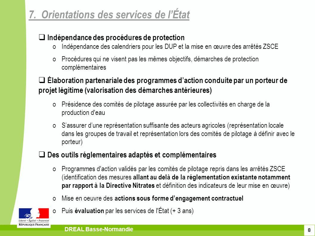8 DREAL Basse-Normandie Indépendance des procédures de protection oIndépendance des calendriers pour les DUP et la mise en œuvre des arrêtés ZSCE oPro